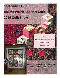Dakota Prairie Quilters Guild: 2016 Quilt Show September 4-30 ... & Newer ... Adamdwight.com