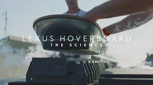 Real Working Hoverboard The Lexus Hoverboard The Science Youtube