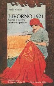 Risultati immagini per partito comunista 1921 livorno