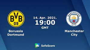 Borussia Dortmund Manchester City live score, video stream and H2H results  - SofaScore