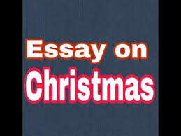 essay on christmas english for kids  essay on christmas english for kids