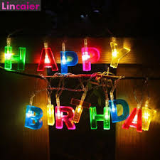 Happy Birthday Led String Lights Us 4 74 10 Off Letter Happy Birthday Led String Lights Birthday Party Decorations Kids Boy Girl Adult Diy 1st First Supplies Banner In Banners