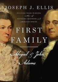 best john adams images american history  first family abigail and john adams by joseph j ellis i just finished one of his other books founding brothers the revolutionary generation for a
