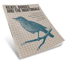 books products keats shelley house keats borges and the nightingale a celebration of the borges manuscript at the keats shelley house an essay by jason wilson