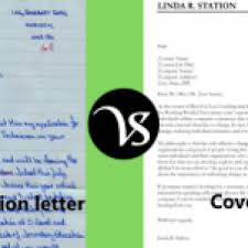 difference between application letter and cover letter difference all letter of application vs cover letter