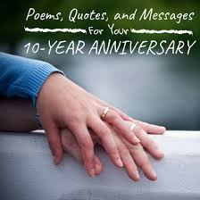 10th Anniversary Wishes Quotes And Poems To Write In A