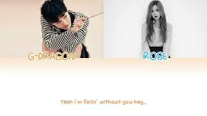 Without You (결국) - G-Dragon (feat. Rosé of BLACKPINK) [HAN/ROM/ENG LYRICS]  - YouTube