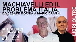 Free Libri Oltre | Machiavelli ed il problema Italia. Da Cesare Borgia a  Mario Draghi. Mp3 - with 22:27