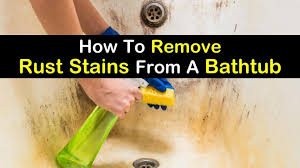 how to remove rust stains from a bathtub t1 1024x576 jpg