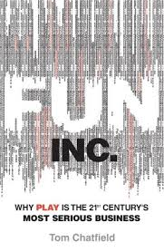Fun Business Games Fun Inc Why Games Are The 21st Centurys Most Serious Business By