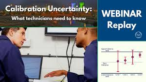 Calibration Technicians Webinar Recording Calibration Uncertainty And Why Technicians Need