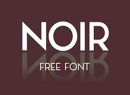 Fonts For Logo Designing Free Download Noir Free Typeface Free Fonts