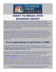 break into business news how to get hired at cnbc uva career center cnbc is hosting a nabjnahj2016 and aaja16 workshop that could lead to a cnbc interview