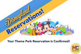 Your Disneyland Theme Park Reservation ...