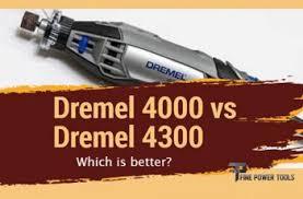 Dremel Tool Comparison Chart Dremel 4000 Vs 4300 Which Is Better Pros Cons Comparison