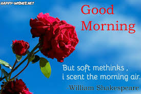 Shakespeare Good Morning Quotes