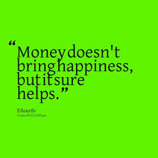 Quotes About Money And Happiness Beautiful Quotes About Money And Happiness Gallery Wallpaper 10
