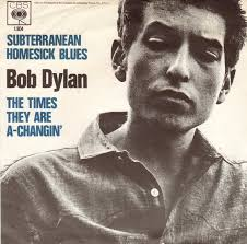Image result for Bob Dylan - Subterranean Homesick Blues