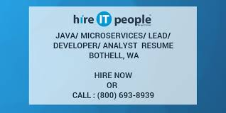 Experience in testing cloud based infrastructure using tools like jmeter. Java Microservices Lead Developer Analyst Resume Bothell Wa Hire It People We Get It Done