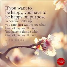 Good Morning Quotes And Sayings Best Of Good Morning Quotes Life Sayings If You Want To Be Happy Be Happy