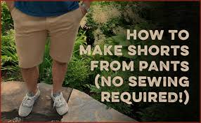 Make Pants How To Make Shorts From Pants No Sewing Required The