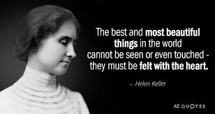 Helen Keller Quotes The Best And Most Beautiful Best of Helen Keller Quote The Best And Most Beautiful Things In The World