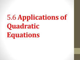 5 6 s of quadratic equations