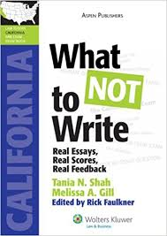 what not to write real essays real scores real feedback  what not to write real essays real scores real feedback california edition lawtutors california bar exam essay book