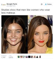 you look better without makeup men actually have no idea how much makeup women wear