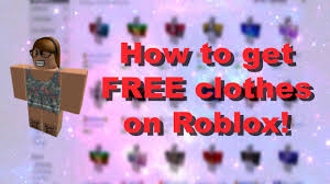 How To Design Clothes In Roblox How To Get Free Clothes On Roblox 2019