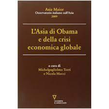 GUERINI E ASSOCIATI - L'Asia di Obama e della crisi economica globale -  ePRICE