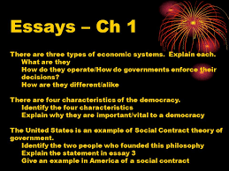 principles of government chapter one ppt  essays ch 1 there are three types of economic systems explain each