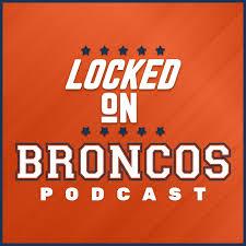 Locked On Broncos