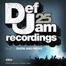 Def Jam 25, Vol. 23: Show and Prove