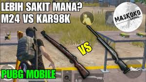 M24 Vs Kar98 Pubg Mobile Damage Pubg Mobile Bp Yollama