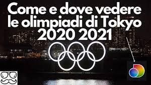 Dove Vedere Le Olimpiadi 2021