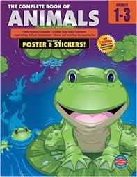 The <b>Complete</b> Book of <b>Animals</b>, Grades 1-<b>3</b>: School Specialty ...