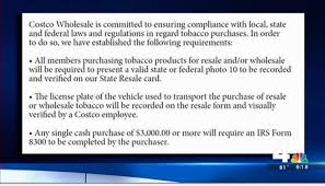 costco joins in virginia crackdown on bulk cigarette buyers new signs at virginia costco stores remind shoppers that their bulk purchases of cigarettes will be