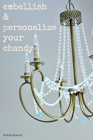 by adding stranded beads you basically give the chandelier a fresh new look a new identity and more character