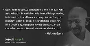 Ghandi Quote Christians Best Of Gandhi Didn't Say Be The Change You Want To See In The World