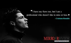 Proffessional Quotes 5 Quotes By Cristiano Ronaldo Which Will Motivate To Better