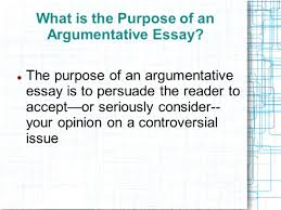 the argumentative essay introducing the counter argument ppt  what is the purpose of an argumentative essay
