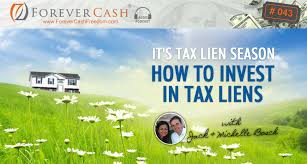 tax lien investing forever cash education for a financially independent life fcp 043