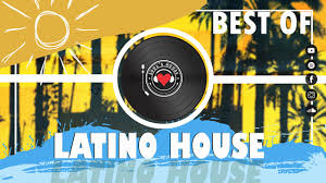 Latin House Best Of Mix 2019