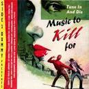 Music to Kill For