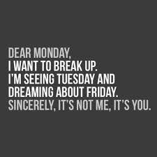 40 Happy Monday Quotes Quotes And Humor Unique Monday Quotes