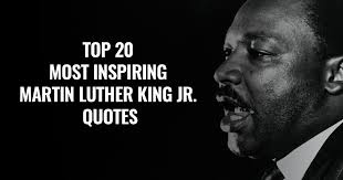 Famous Martin Luther King Quotes