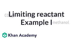 Icf Chart Chemistry Limiting Reactant Example Problem 1 Video Khan Academy