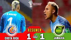 Costa Rica 1 vs Jamaica 1 / RESUMEN Y ...