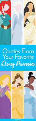 9 Inspirational Quotes From Your Favorite Disney Princesses Sheknows